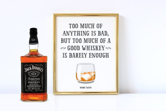 Mark Twain Quote Too Much Of Anything Is Bad Party Decor Etsy