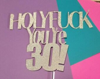 50th Birthday Cake Topper, 30th Birthday, Funny Cake Topper, Happy Birthday, Milestone Birthday, 60th Birthday
