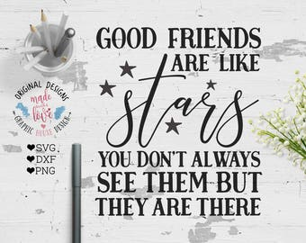 Good Friends Are Like Stars Svg Etsy