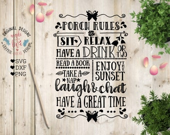 Porch Rules svg, Porch Rules Cut File in SVG, DXF, PNG, Porch printable, Porch sign svg, svg porch, porch dxf, home svg, garden svg