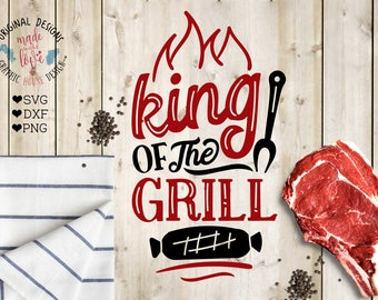 Barbecue Cut File and Printable, King of the Grill SVG, DXG, PNG for Silhouette Cameo, Cricut, Kitchen Cooking Printable, Barbecue svg,