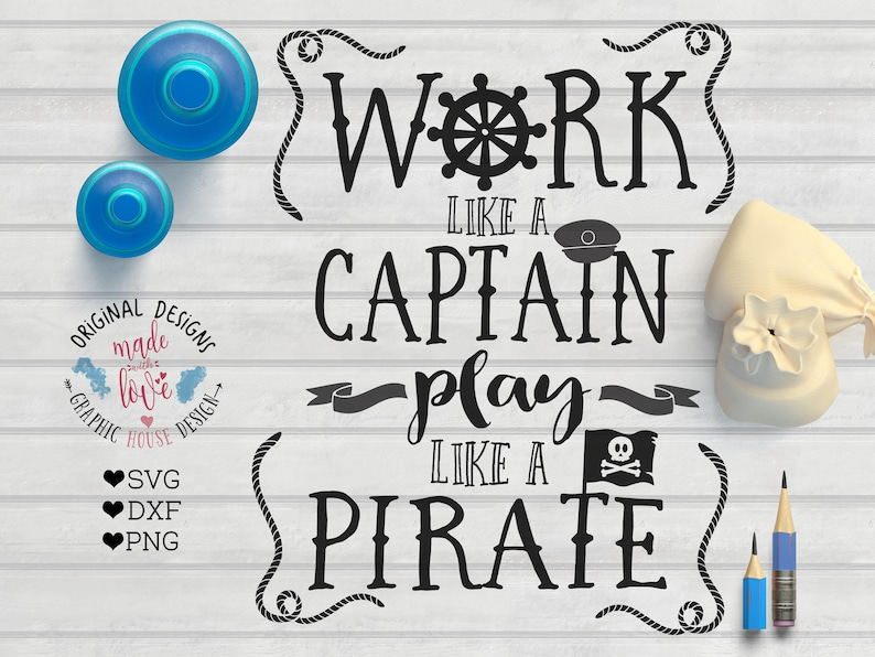 graphic about Pirates Printable Schedule called Pirate svg, Pirate Printable, Do the job Together with a Captain Enjoy Which includes a Pirate SVG DXF PNG for Silhouette Cameo, Cricut, Warmth Go, Printable