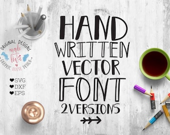 Handwritten Vector Font For Crafters SVG, DXF, EPS Version, Silhouette Cameo Fonts, Cricut Fonts, Handlettered Fonts, Crafting Fonts, Vector