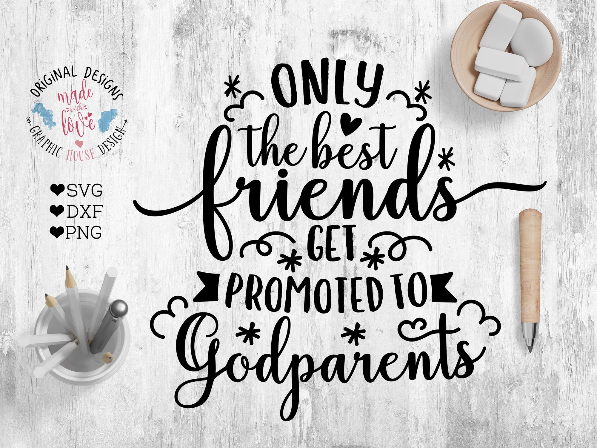 Godparents SVG Best Friends SVG Only The Best Friends Get