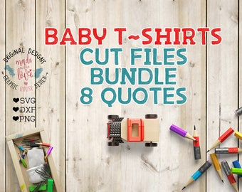 svg bundles, baby t-shirt cut files in svg, dxf, png, baby svg files, baby cut files, toddler svg files, toddler cut files, nursery svg,