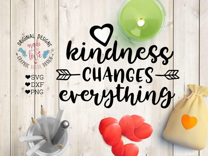 3361837d8 Svg files svg design kindness changes everything kind svg | Etsy