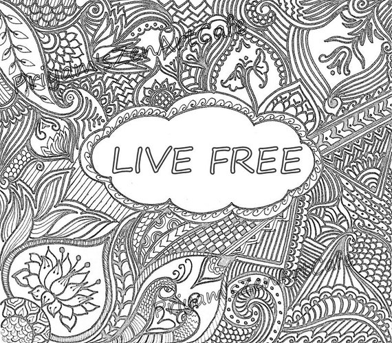 live free, coloring page, printable color book, zentangle art, handmade  quote, indian pattern art, spiritual artwork, DIY home decor