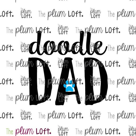 Doodle Dad Dog Dad Svg Svg Cutting File For Cutting Etsy