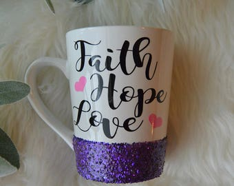 Faith Hope Love  Glitter Mug // Glitter Mug // Jesus // Coffee Mug