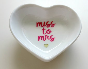 Miss to Mrs. Ring Dish//Engagement Gift//Ring Tray//Bridal Shower Gift//Fiance Gift//Bride Gift