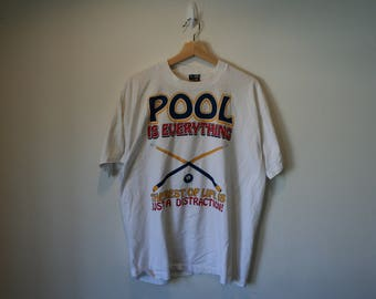 Pool is Everything T-Shirt