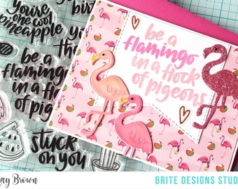 Be A Flamingo In A Flock Of Pigeons | Fun Flamingo Card | Handmade Greeting Card | Envelope Included | Ready to Ship | Brite Designs Studio