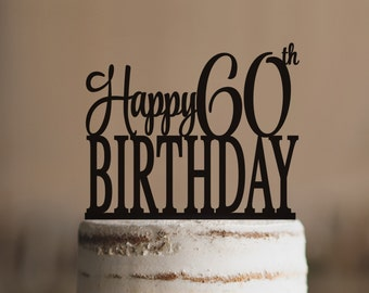 Happy 60th Birthday Topper Elegant Sixtieth Cake T232