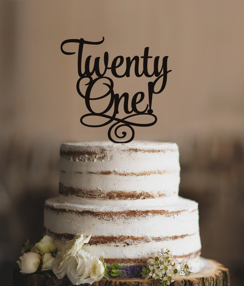 Twenty First Birthday Cake Topper Classy 21st