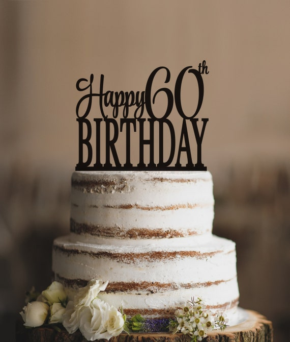 Happy 60th Birthday Topper Elegant Sixtieth Cake T232