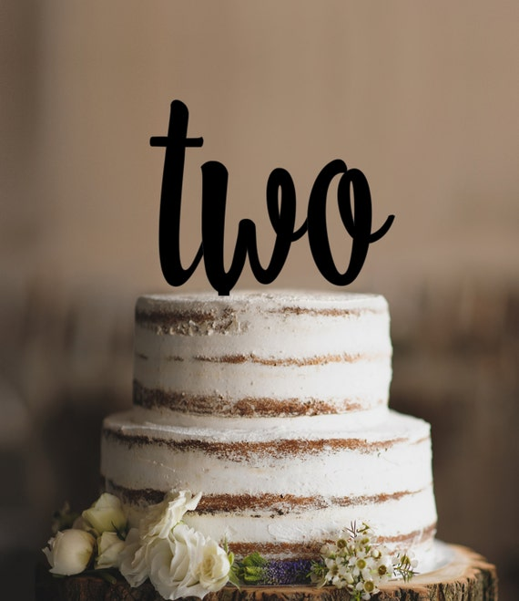 Second Birthday Turning Two Cake Topper Second Anniversary Etsy