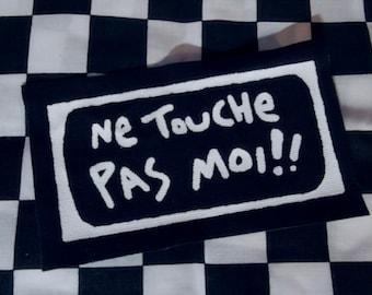 Ne Touche Pas Moi punk band lyrics diy patch