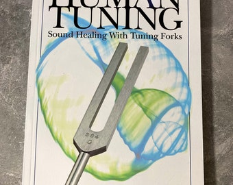 Human Tuning by John Beaulieu, Tuning Fork book