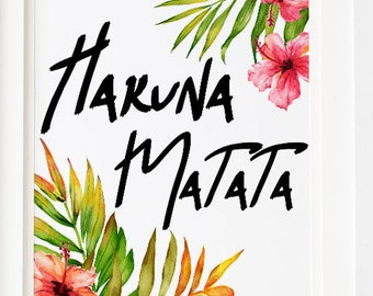 "SALE ""Hakuna Matata"" Motivation Printable Tropical Decor Typography Wall art home decor beach Artwork Dorm Wall Art"