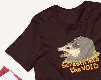 Scream into the VOID Anxiety Opossum Screaming and Crying UNISEX Unique Printed Tshirt