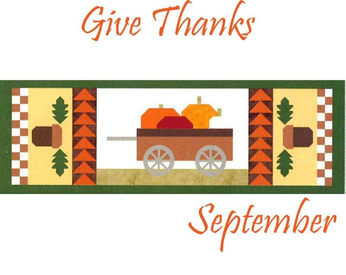 READY TO SHIP Riley Blake Monthly Table Runner Kit Give Thanks - Shipping September 2019