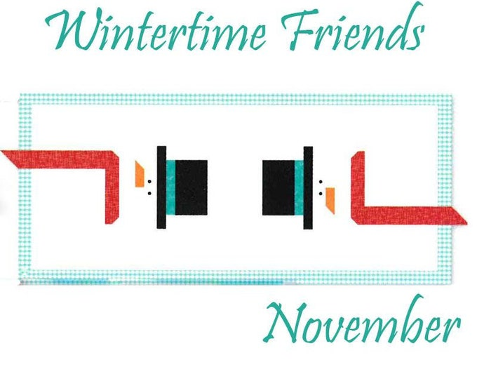 PRE-ORDER Riley Blake Monthly Table Runner Kit Wintertime Friends - Shipping November 2019