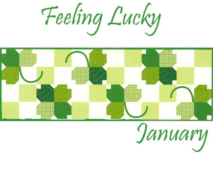 PRE-ORDER Riley Blake Monthly Table Runner Kit Feeling Lucky - Shipping January 2020