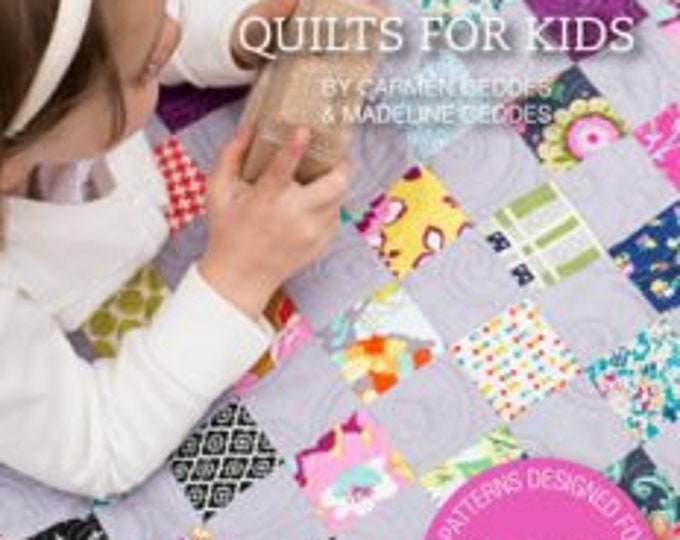 Quilts for Kids BOOK patterns designed for Easy Peicing Grid by Carmen Geddes of Tensisters