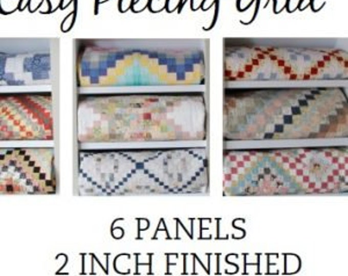 """Easy Piecing Grid 6 PANELS for 2"""" Finished Squares for Tensisters by Carmen Geddes"""
