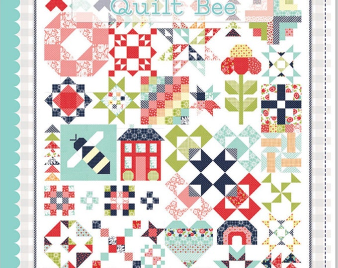 The Bonnie and Camille Quilt Bee Quilt Book by Its Sew Emma