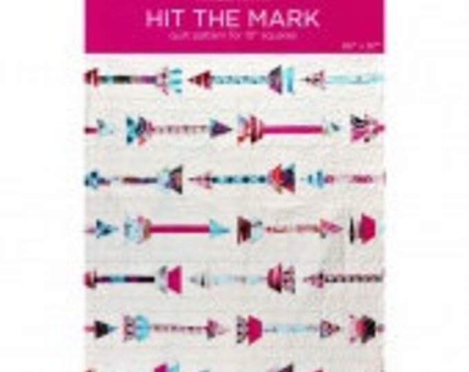 MSQC Hit The Mark Quilt Pattern