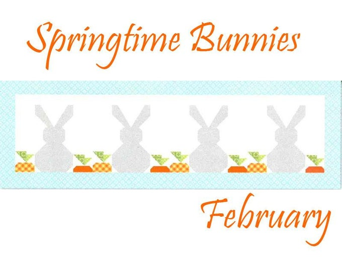 PRE-ORDER Riley Blake Monthly Table Runner Kit Springtime Bunnies - Shipping February 2020