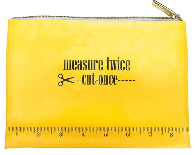 "Moda Vinyl 6""X8"" Measure Twice Cut Once Bag"