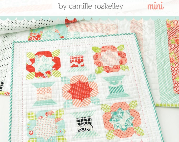 Handmade Mini Quilt Pattern from Thimble Blossoms by Camille Roskelley