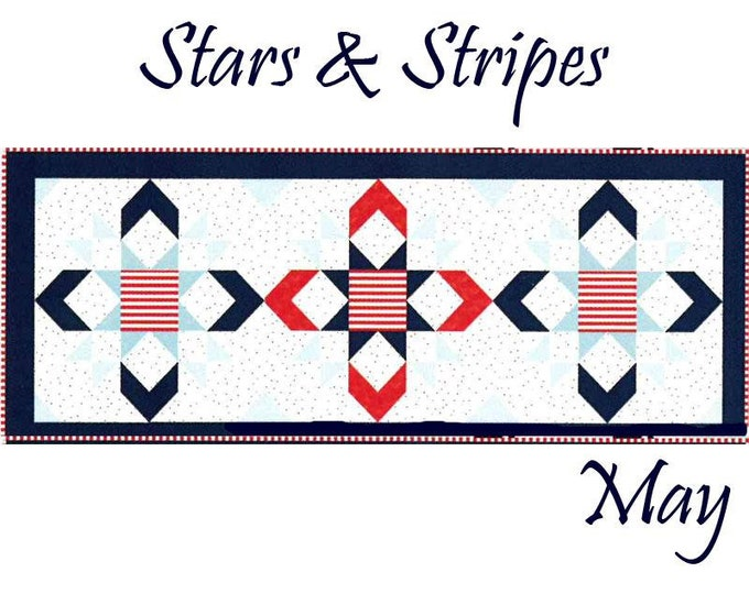 READY TO SHIP Riley Blake Monthly Table Runner Kit Stars and Stripes - Shipping May 2019
