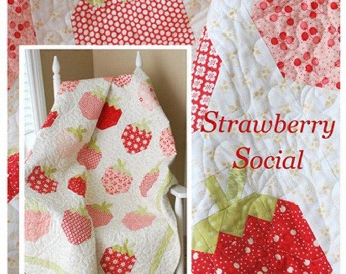 Strawberry Social Quilt Pattern by Margot Languedoc for The Pattern Basket