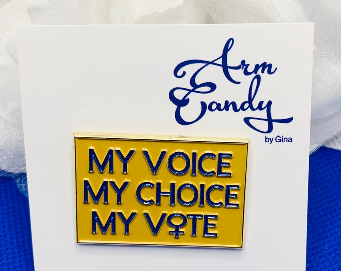 My Voice..My Choice..My Vote Lapel Pin