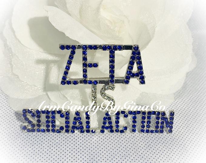 Zeta Is Social Action!