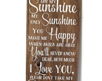 You Are My Sunshine, Primitive Decor, Bedroom Sign, Baby Shower Gift   Baby  Nursery Wood Sign   You Are My Sunshine Wall Art