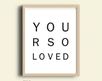 Digital download art typography wall art print instant download wall art printable black white typography print You Are So Loved quote print