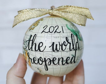 2021 Globe Ornament, World Reopened, Together At Last, Custom Personalized, 2021 Funny Christmas Gift, Travel Adventure Map Pandemic Covid