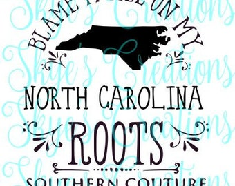 Blame it all on my North Carolina roots, svg
