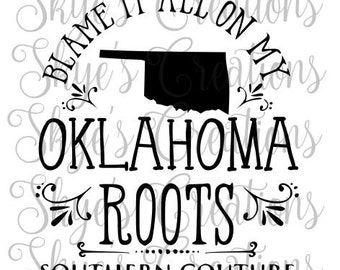 blame it all on my oklahoma roots, svg