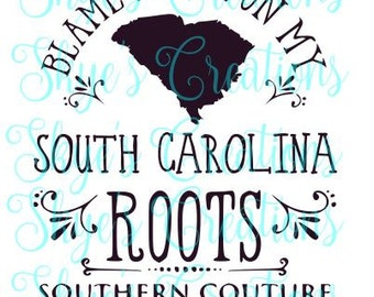 Blame it all on my south carolina roots, svg dxf