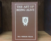 Antique inspirational book by famous poet, 1914. The Art of Being Alive by Ella Wheeler Wilcox. Little brown vintage hardcover cute stories