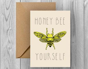 Honey Bee Yourself