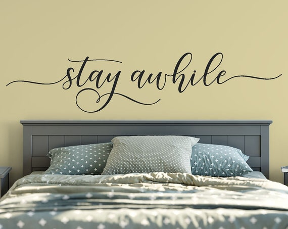 Stay Awhile Decal Wall Words Vinyl Lettering Bedroom Decor quote Vinyl Wall Decal ABSAW1