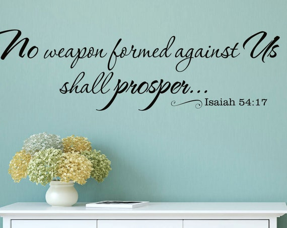 No weapon formed against us shall prosper Christian Isaiah Verse Vinyl Wall Decal Decor
