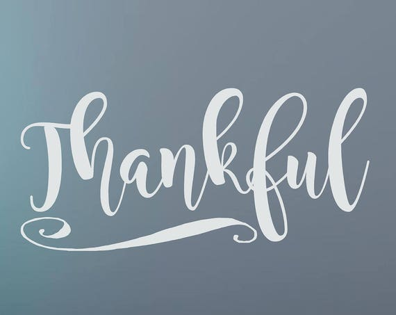 Thankful Vinyl Wall Decal Quote Wall Decal