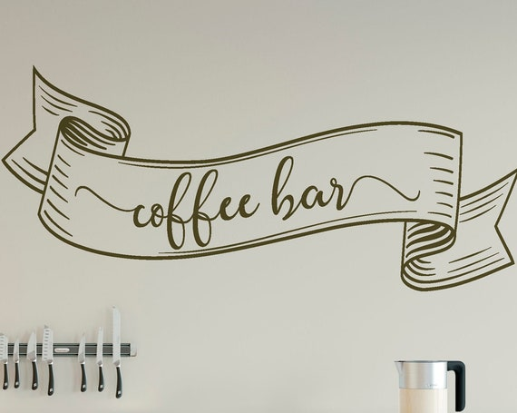 Coffee Bar Banner Vinyl Lettering Wall Decal